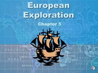 European Exploration Chapter 5