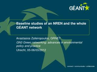 Baseline studies of an NREN and the whole GÉANT network