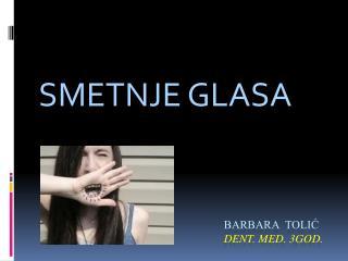 Barbara  tolić DENT. MED. 3GOD.