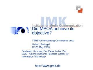 Did MPOA achieve its objective? TERENA Networking Conference 2000 Lisbon, Portugal 22-25 May 2000