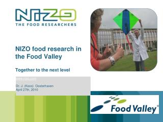 NIZO food research in the Food Valley Together to the next level