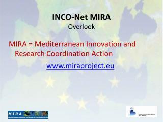 INCO-Net MIRA Overlook