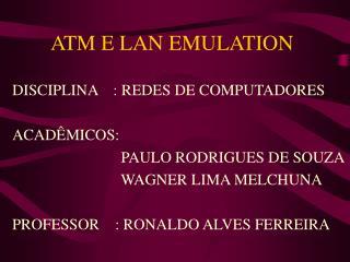 ATM E LAN EMULATION