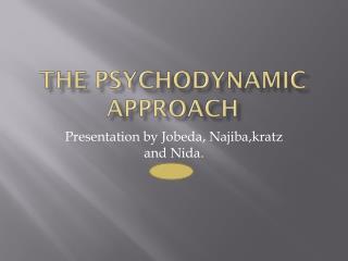 The psychodynamic approach