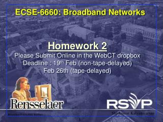 ECSE-6660: Broadband Networks