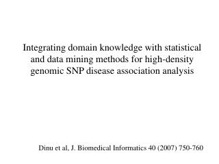 Integrating domain knowledge with statistical and data mining methods for high-density genomic SNP disease association a
