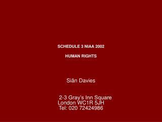 SCHEDULE 3 NIAA 2002 HUMAN RIGHTS Siân Davies