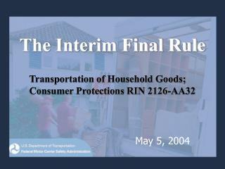 The Interim Final Rule