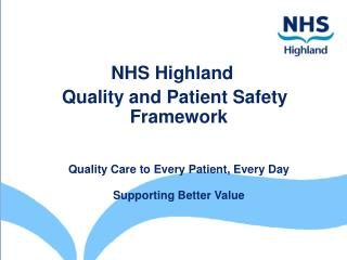 NHS Highland  Quality and Patient Safety Framework