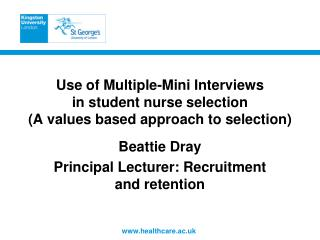 Use of Multiple-Mini Interviews  in student nurse selection (A values based approach to selection)