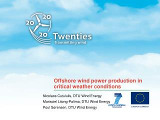 Offshore wind power  production  in critical weather conditions