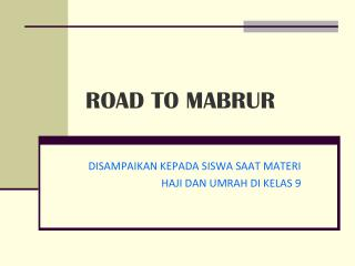 ROAD TO MABRUR