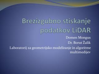 Brezizgubno  stiskanje podatkov  LiDAR