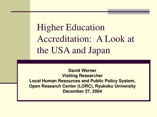 Higher Education Accreditation:  A Look at the USA and Japan