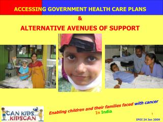 Enabling children and their families faced  with cancer In  India
