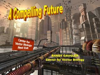 A Compelling Future