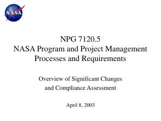 NPG 7120.5 NASA Program and Project Management  Processes and Requirements
