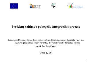 Projektų vaidmuo pabėgėlių integracijos procese