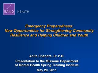 Anita Chandra,  Dr.P.H .
