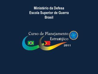 Minist�rio da Defesa Escola Superior de Guerra Brasil