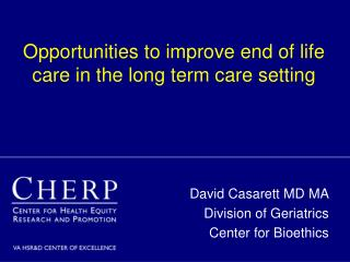 Opportunities to improve end of life care in the long term care setting