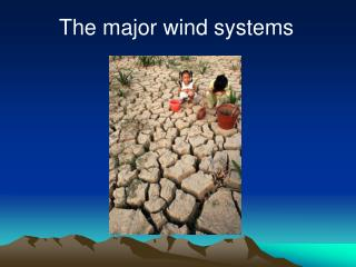 The major wind systems