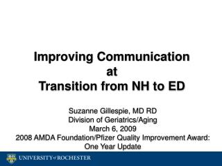 Improving Communication  at  Transition from NH to ED