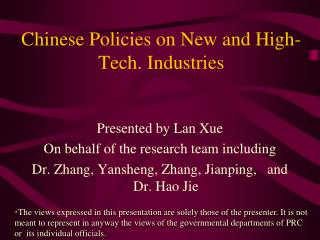 Chinese Policies on New and High- Tech. Industries
