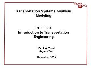 Dr. A.A. Trani Virginia Tech November 2009