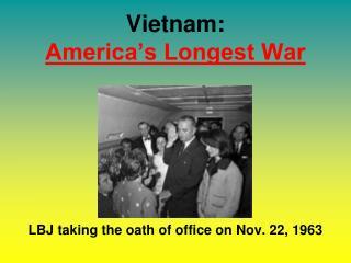 Vietnam:  America's Longest War