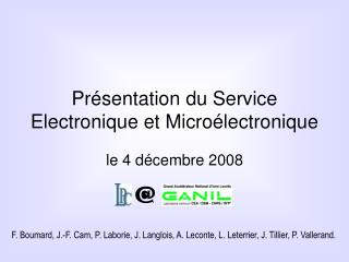 Présentation du Service Electronique et Microélectronique