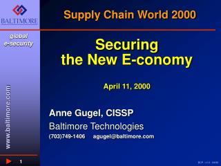 Securing  the New E-conomy April 11, 2000