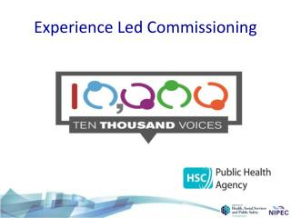 Experience Led Commissioning