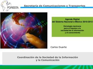 Agenda Digital del Sistema Nacional e-México 2010-2012 Estrategia mexicana  para el impulso a la