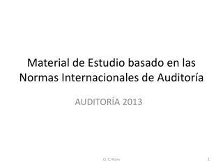 Material de Estudio basado en las Normas Internacionales de Auditoría