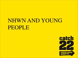 NHWN AND YOUNG PEOPLE