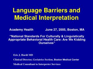 Language Barriers and Medical Interpretation
