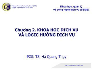 Chương 2. KHOA HỌC DỊCH VỤ VÀ LOGIC HƯỚNG DỊCH VỤ PGS. TS. Hà Quang Thụy