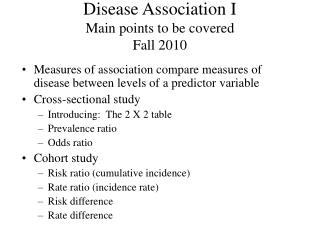 Disease Association I Main points to be covered Fall 2010
