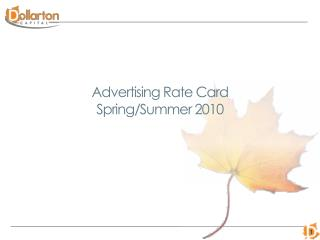 Advertising Rate Card Spring/Summer 2010