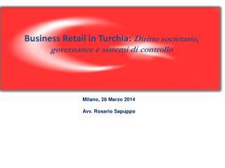 Business Retail in Turchia:  Diritto societario, governance e sistemi di controllo