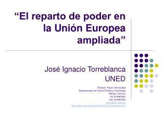 """""""El reparto de poder en la Unión Europea ampliada"""""""