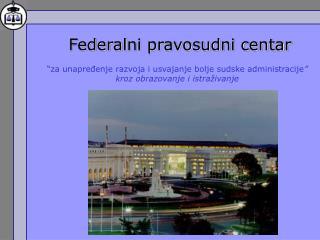 Federal ni pravosudni centar