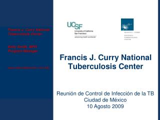Francis J. Curry National Tuberculosis Center