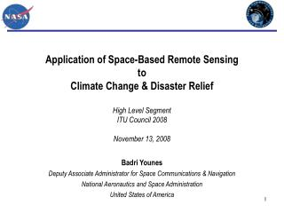 Badri Younes Deputy Associate Administrator for Space Communications & Navigation