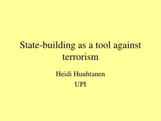 State-building as a tool against terrorism