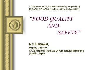 N.S.Ranawat, Deputy Director, C.C.S.National Institute Of Agricultural Marketing (NIAM), Jaipur