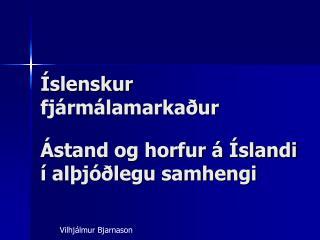 Íslenskur fjármálamarkaður