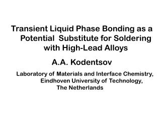 Transient Liquid Phase Bonding as a Potential  Substitute for Soldering with High-Lead Alloys