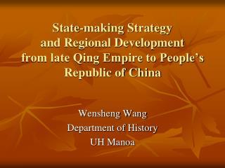 Wensheng Wang  Department of History UH Manoa